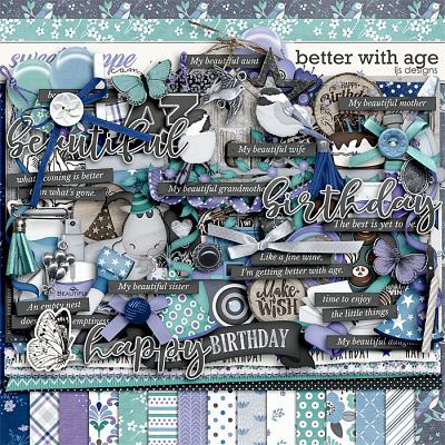 Better With Age by LJS Designs