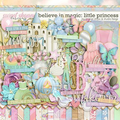 Believe in Magic: Little Princess by Amber Shaw & Studio Flergs