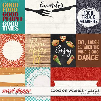 Food on wheels - cards by WendyP Designs