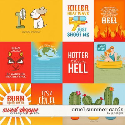 Cruel Summer Cards by LJS Designs