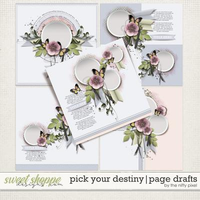 PICK YOUR DESTINY   PAGE DRAFTS by The Nifty Pixel