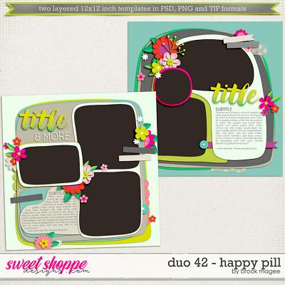 Brook's Templates - Duo 42 - Happy Pill by Brook Magee