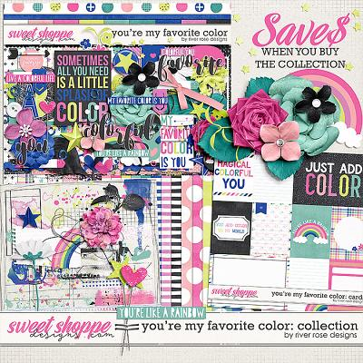 You're My Favorite Color: Collection by River Rose Designs