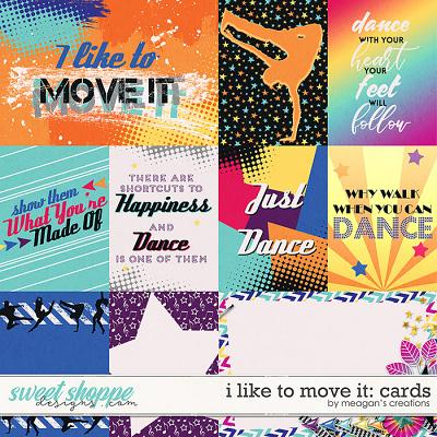 I Like to Move It: Cards by Meagan's Creations