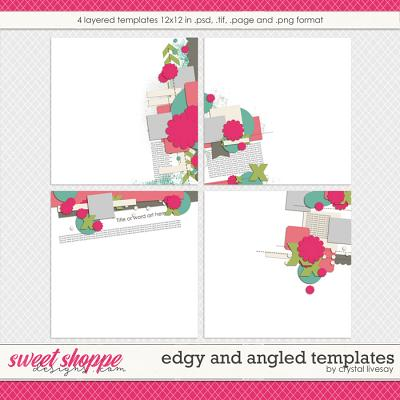 Edgy and Angled Templates by Crystal Livesay