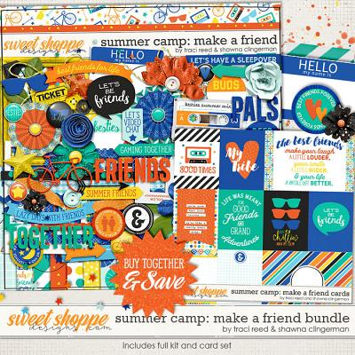 Summer Camp: Make a Friend Bundle by Traci Reed and Shawna Clingerman