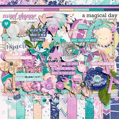 A Magical Day: Kit by River Rose Designs