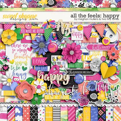 All The Feels: Happy-Kit by Two Tiny Turlles & Meghan Mullens