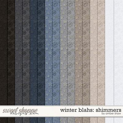 Winter Blahs: Shimmers by Amber Shaw