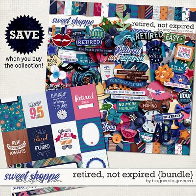 Retired, Not Expired {bundle} by Blagovesta Gosheva