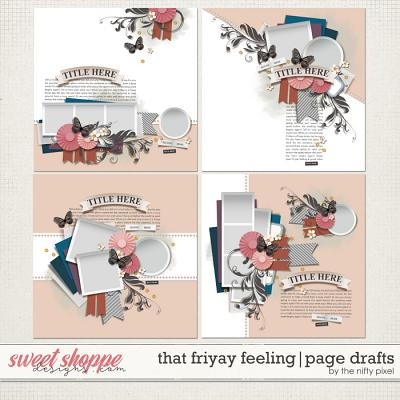 THAT FRIYAY FEELING PAGE DRAFTS | by The Nifty Pixel