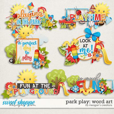 Park Play: Word Art by Meagan's Creations