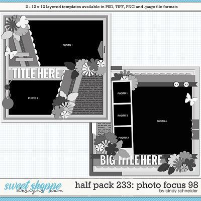 Cindy's Layered Templates - Half Pack 233: Photo Focus 98 by Cindy Schneider