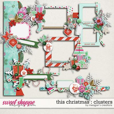 This Christmas : Clusters by Meagan's Creations
