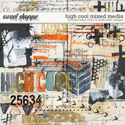 High Cool Mixed Media by Captivated Visions & Studio Basic Designs