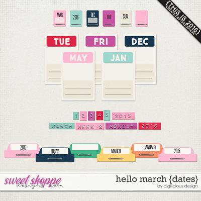 Hello March {Date Pack} by Digilicious Design