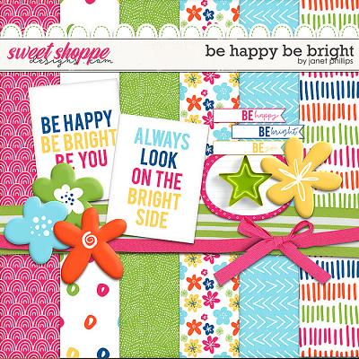 Be Happy Be Bright by Janet Phillips