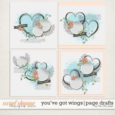 YOU'VE GOT WINGS | PAGE DRAFTS by The Nifty Pixel