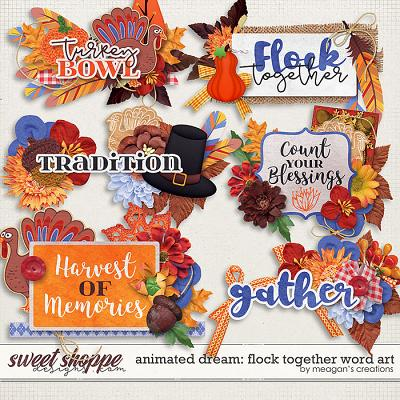 Animated Dream: Flock Together Word art by Meagan's Creations