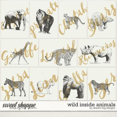 Wild Inside Animals by Dream Big Designs