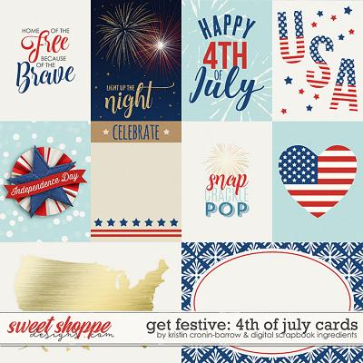Get Festive: 4th Of July | Cards by Kristin Cronin-Barrow & Digital Scrapbook Ingredients