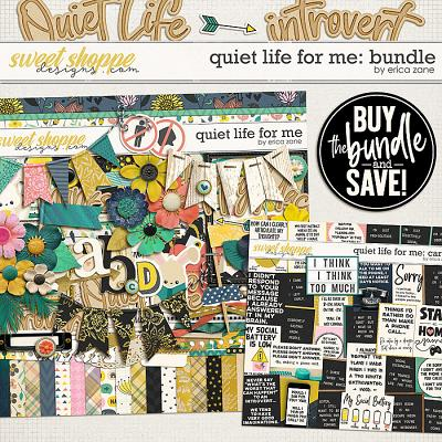 Quiet Life For Me: Bundle by Erica Zane