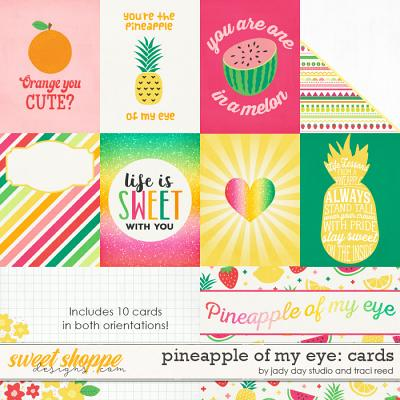 Pineapple of My Eye Cards by Traci Reed and Jady Day Studio