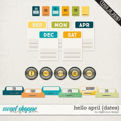 Hello April {Date Pack} by Digilicious Design