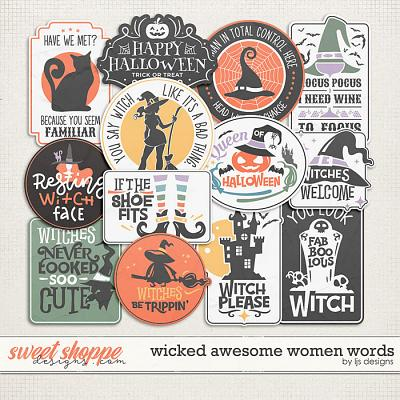 Wicked Awesome Women Words by LJS Designs