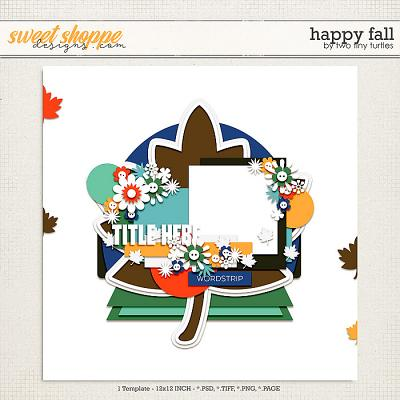 Happy Fall by Two Tiny Turtles