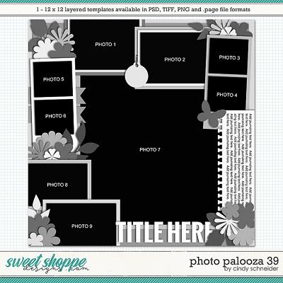 Cindy's Layered Templates - Photo Palooza 39 by Cindy Schneider
