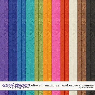 Believe in Magic: Remember Me Shimmers by Amber Shaw