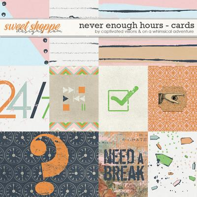 Never enough hours: cards by Captivated Visions & On A Whimsical Adventure