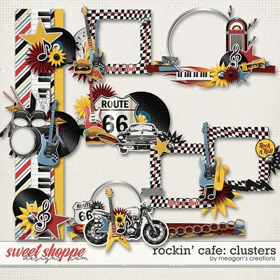 Rockin' Cafe: Clusters by Meagan's Creations