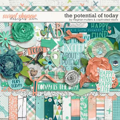 The Potential Of Today by Meghan Mullens & Captivated Visions