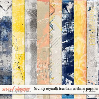 Loving Myself: Fearless Artisan Papers by Tracie Stroud