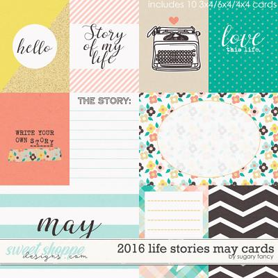 2016 Life Stories - May Cards by Sugary Fancy