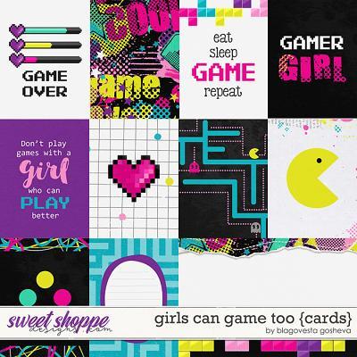 Girls Can Game Too {cards} by Blagovesta Gosheva
