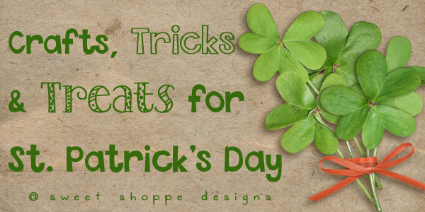 Crafts Tricks & Treats for St. Patrick's Day  |  Darcy Baldwin {fontography}