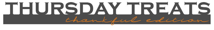 thursdaytreats-thankful