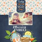 Layout by Alexandra using Morning Vibes