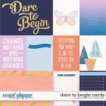 Dare to Begin Cards