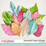Beautiful Hope Foilage