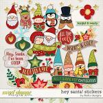 Hey Santa Stickers by lliella designs