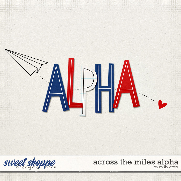 Across the Miles Alphas