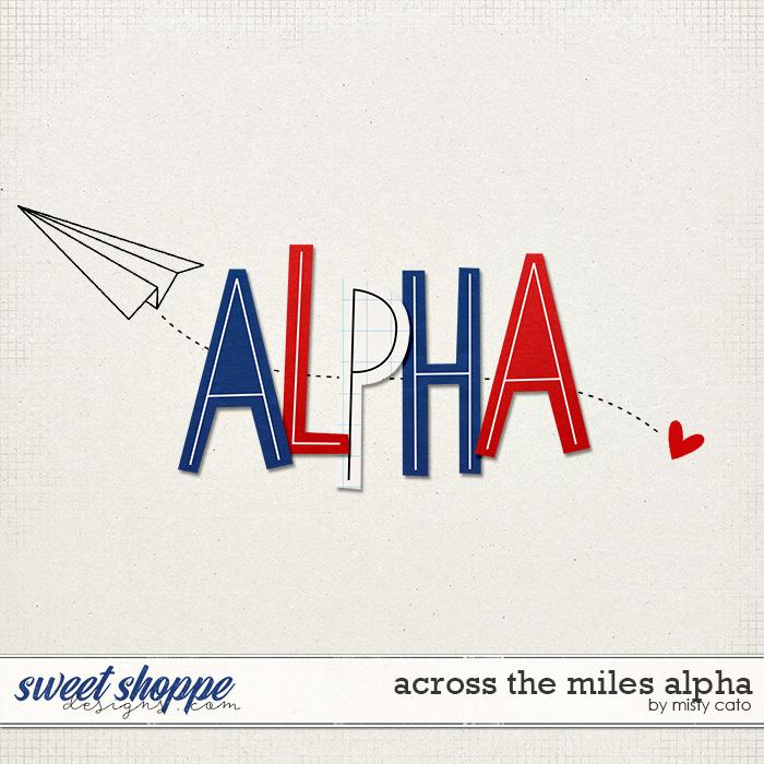 Across the Miles Alphas