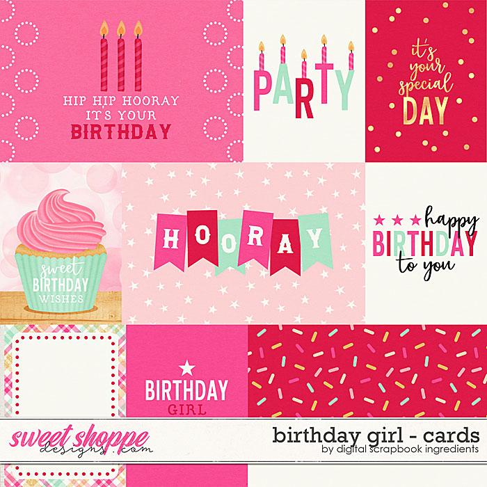 Birthday Girl   Cards by Digital Scrapbook Ingredients