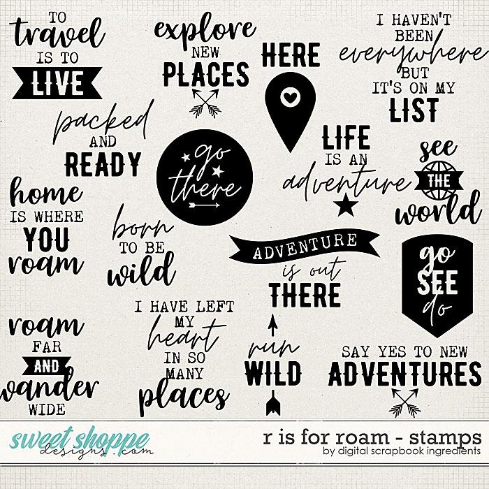 R is for Roam | Stamps by Digital Scrapbook Ingredients