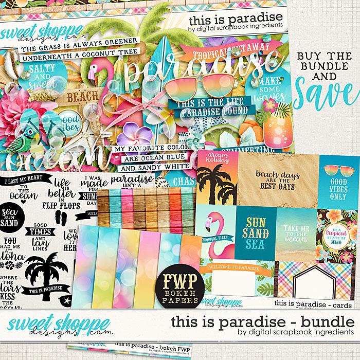 This Is Paradise Bundle & *FWP* by Digital Scrapbook Ingredients