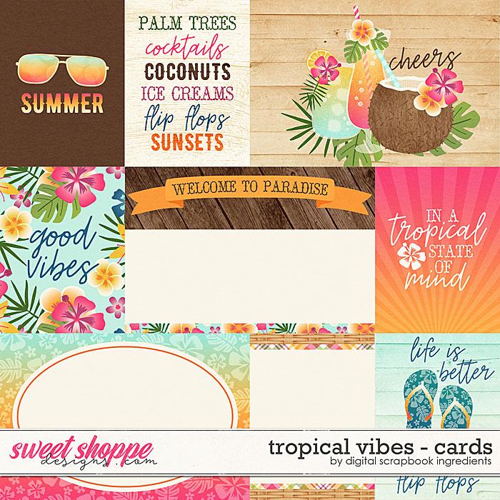 Tropical Vibes | Cards by Digital Scrapbook Ingredients